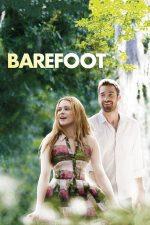 Barefoot – Desculț spre fericire (2014)