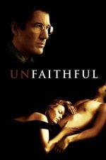 Unfaithful – Infidela (2002)