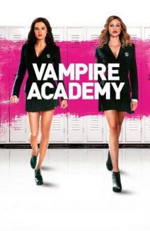 Vampire Academy – Academia vampirilor (2014)