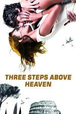 Tres metros sobre el cielo – Trei metri deasupra cerului (2010)