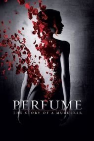 Perfume: The Story of a Murderer – Parfumul: Povestea unei crime (2006)