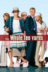 The Whole Ten Yards – Cât îmi dai ca să împușc din nou? (2004)