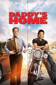 Daddy's Home – Tata în război cu… tata (2015)