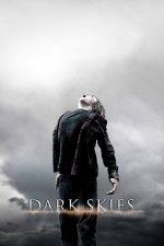 Dark Skies – Ceruri întunecate (2013)