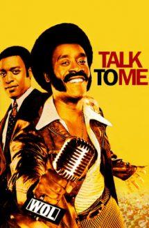 Talk to Me – Vorbește cu mine (2007)