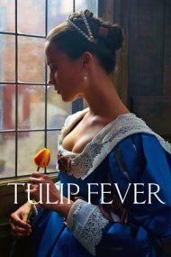 Tulip fever – Febra lalelelor (2017)