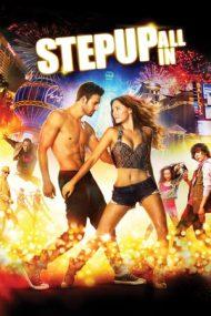 Step Up All In – Dansul dragostei: Bătălia starurilor (2014)