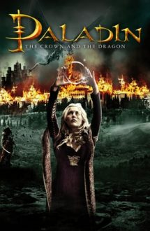 The Crown and the Dragon – Paladin: Ucigașul de dragoni (2013)