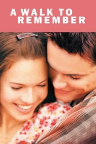 A Walk to Remember – O iubire de neuitat (2002)