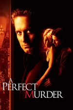 A Perfect Murder – O crimă perfectă (1998)