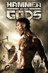 Hammer of the Gods – Ciocanul zeilor (2013)