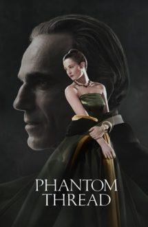 Phantom Thread – Firul fantomă (2017)