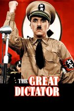 The Great Dictator – Dictatorul (1940)
