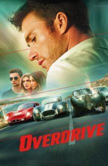 Overdrive – Apasă pedala! (2017)