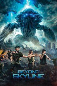 Beyond Skyline – Dincolo de Orizont (2017)