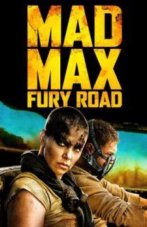 Mad Max: Fury Road – Mad Max: Drumul furiei (2015)
