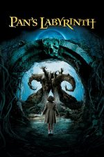 Pan's Labyrinth – Labirintul lui Pan (2006)