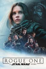Rogue One: A Star Wars Story – Rogue One: O poveste Star Wars (2016)