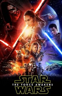 Star Wars: Episode 7 – The Force Awakens – Star Wars: Trezirea Forței (2015)