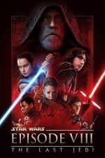 Star Wars: The Last Jedi – Star Wars: Ultimii Jedi (2017)