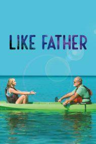 Like Father – Ce naște din pisică (2018)