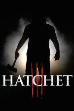 Hatchet 3 – Securea 3 (2013)