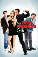 My Best Friend's Girl – Doi burlaci și-o… blondă (2008)
