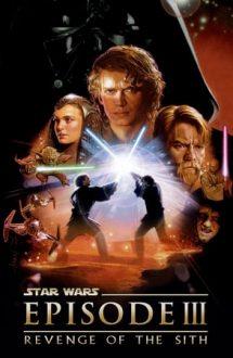 Star Wars: Episode 3: Revenge of the Sith – Războiul stelelor: Episodul 3: Răzbunarea Lorzilor Sith (2005)