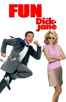 Fun with Dick and Jane – Distracție cu Dick și Jane (2005)