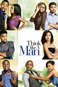 Think Like a Man – Poartă-te ca o doamnă, gândește ca un bărbat (2012)