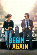 Begin Again – New York Melody (2013)