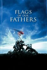Flags of our Fathers – Steaguri pline de glorie (2006)