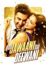 Yeh Jawaani Hai Deewani – Nebunia tinereții (2013)