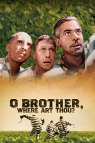 O Brother, Where Art Thou? – Marea hoinăreală (2000)