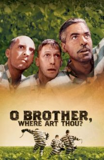 O Brother, Where Art Thou? – Marea hoinăreală (2000)