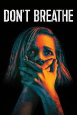 Don't Breathe – Omul din întuneric (2016)