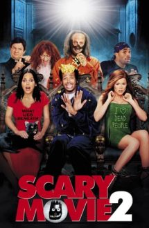 Scary Movie 2 – Comedie de Groază 2 (2001)