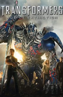 Transformers: Age of Extinction – Transformers: Exterminarea (2014)