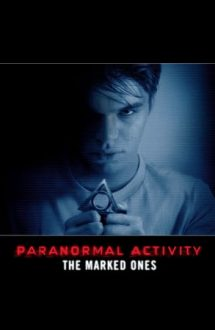 Paranormal Activity: The Marked Ones – Activitate paranormală: Cei însemnați (2014)