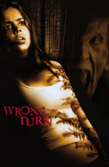 Wrong Turn – Drum interzis (2003)