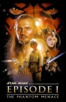 Star Wars: Episode 1 – The Phantom Menace – Star Wars: Episodul 1 – Amenințarea fantomei (1999)