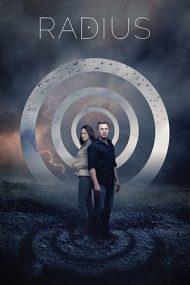 Radius – Distanța mortală (2017)