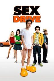 Sex Drive – În SEXcursie (2008)