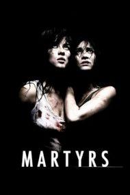 Martyrs – Martiri (2008)