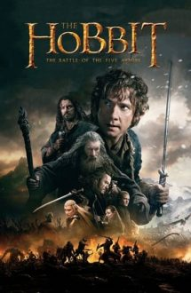 The Hobbit: The Battle of the Five Armies – Hobbitul: Bătălia celor cinci oștiri (2014)