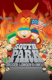 South Park: Bigger, Longer & Uncut – South Park: Mai mare, mai lung și necenzurat (1999)