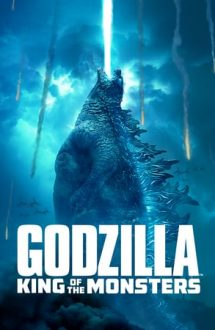 Godzilla: King of the Monsters – Godzilla 2: Regele Monștrilor (2019)