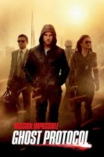 Mission: Impossible – Ghost Protocol – Misiune: Imposibilă – Ghost Protocol (2011)