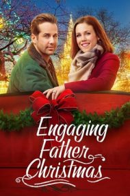 Engaging Father Christmas – Nuntă de Sărbători (2017)