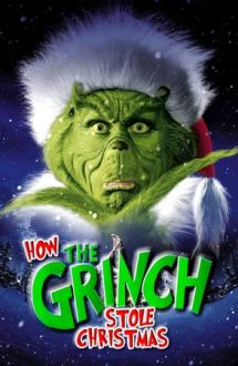 How the Grinch Stole Christmas – Cum a furat Grinch Crăciunul (2000)